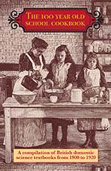 The 100 Year Old School Cookbook