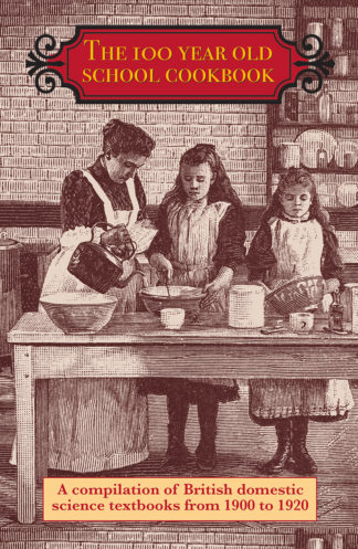 The 100 Year Old School Cookbook cover