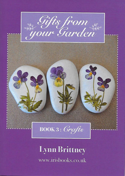Gifts From Your Garden Book 3: Crafts